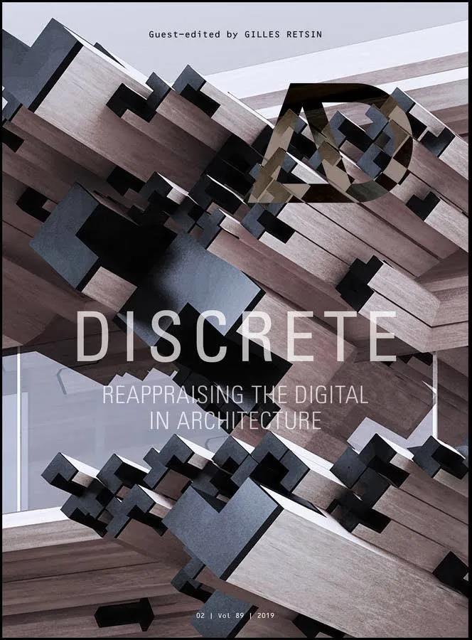 由Gilles Retsin撰写的书籍《Discrete: Reappraising the Digital in Architecture》