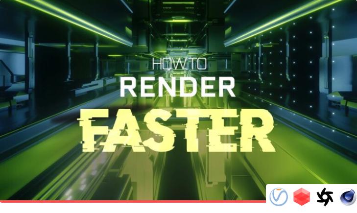 如何更快地渲染?深入了解3D渲染性能的指南!(1)